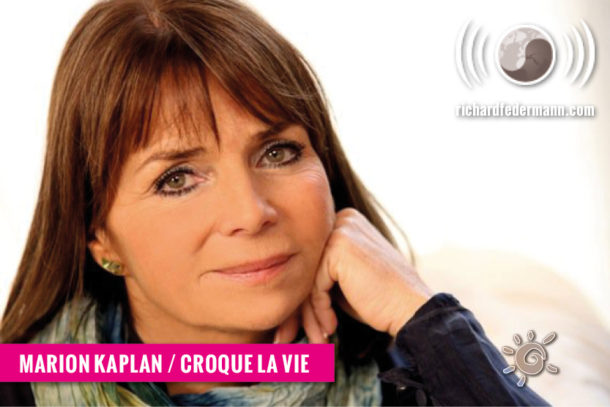 Marion Kaplan - Croque la vie